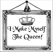 I Make Myself the Queen