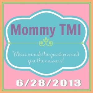 Mommy TMI 628
