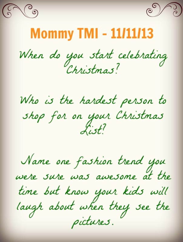 Mommy TMI Vlog Prompts 11/13/13