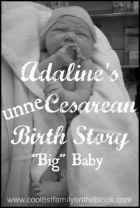 "Unnecesarean Birth Story for ""big"" baby"